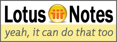 Lotus Notes: yeah, it can do that too